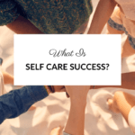 what is self care success blog post image