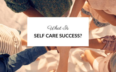 What does Self Care Success Mean?